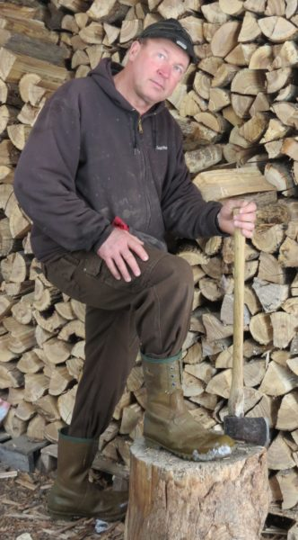 We have a wood burning evaporator, so Gordie regularly has an axe in his hand.